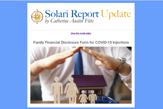 """From the Solari Report, """"Family Financial Disclosure Form for COVID-19 Injections"""" (March 2021)"""